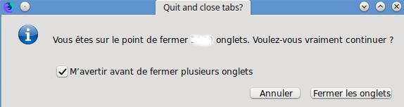 """Boite de confirmation de fermetures d""""onglets"""