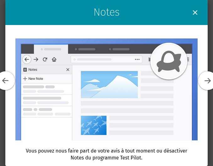 Firefox Test Pilot – Notes : Vous pouvez faire part de votre avis à tout moment…
